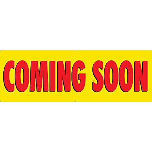 COMING SOON Banner 2ftX6ft Yellow