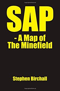 SAP - A Map of the Minefield