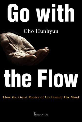 Go with the Flow: How the Great Master of Go Trained His Mind
