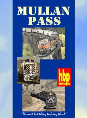 Links Highball - Mullan Pass, Montana Rail Link's Crossing of the Rocky Mountains (Highball Pr...