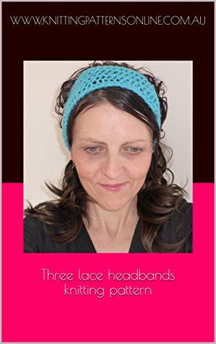 Three lace headbands knitting pattern - Helena