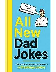 All New Dad Jokes: From the Instagram sensation @dadsaysjokes