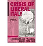 img - for [(The Crisis of Liberal Italy )] [Author: Douglas J. Forsyth] [Jun-2002] book / textbook / text book