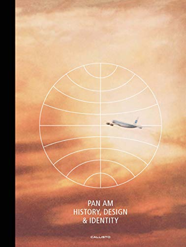 Pan Am: History, Design & Identity ()