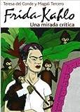 Frida Kalo, Magali, Teresa del Conde Tercero, 970370607X
