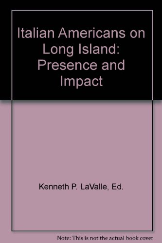 Italian Americans on Long Island: Presence and Impact -