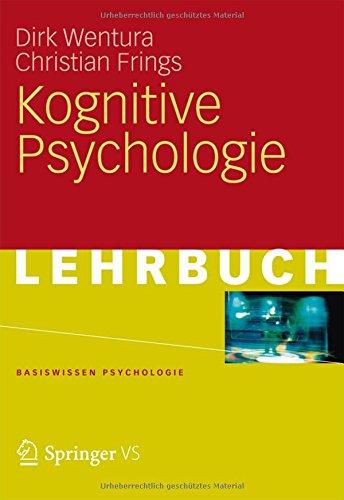 Kognitive Psychologie (Basiswissen Psychologie) (German Edition)