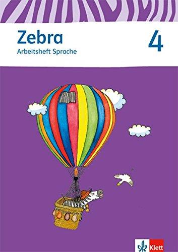 Zebra / Ausgabe ab 2015: Zebra / Arbeitsheft Sprache 4. Schuljahr: Ausgabe ab 2015