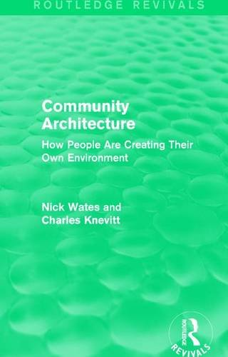 Community-Architecture-Routledge-Revivals-How-People-Are-Creating-Their-Own-Environment