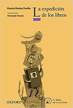 La Expedición De Los Libros por Vicente Muñoz Puelles Gratis