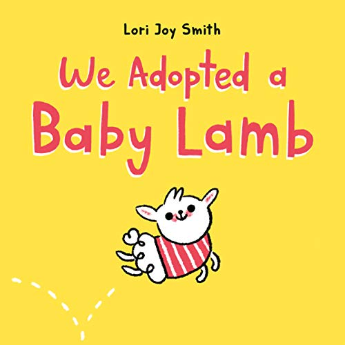 Book Cover: We Adopted a Baby Lamb