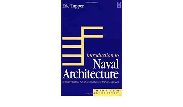 Introduction to naval architecture third edition e c tupper introduction to naval architecture third edition e c tupper 9780750625296 amazon books fandeluxe Image collections