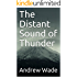 The Distant Sound of Thunder