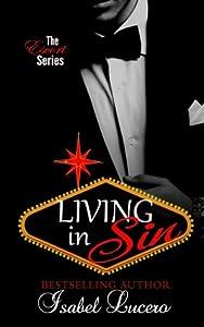 Living in Sin (The Escort Series) (Volume 1)
