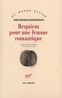Requiem pour une femme romantique, Enzensberger, Hans Magnus