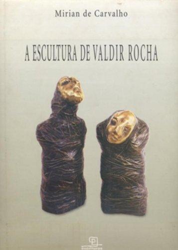 Escultura de Valdir Rocha