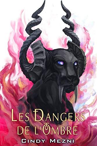 Les Dangers de l'Ombre (Le Dernier Espoir) (Volume 1) (French Edition)