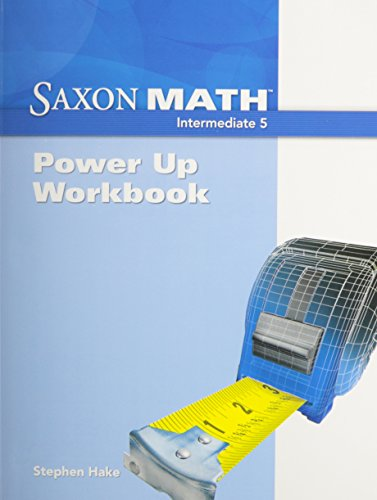 Saxon Math Intermediate 5: Power-Up Workbook