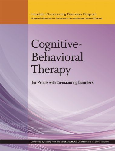 Cognitive-Behavioral Therapy for People with Co-occurring Disorders (Hazelden Co-occurring Disorders Program) by Hazelden