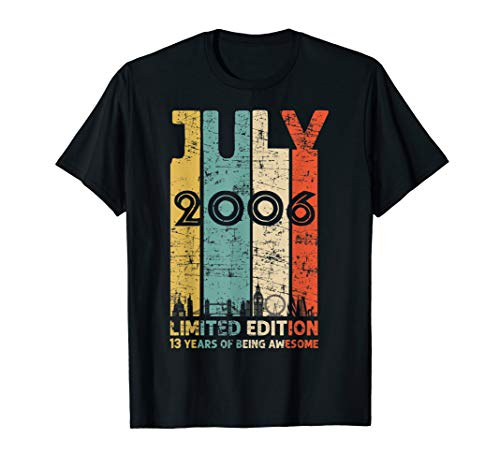 Vintage July 2006 T Shirt 13 Year Old Tee 2006 Birthday Gift T-Shirt -
