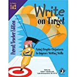 Write on Target Parent/Teachers Edition for Grades 1/2 : Using Graphic Organizers to Improve Writing Skills, Grizinski, Yolande and Holzhauser-Peters, Leslie, 188418393X