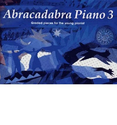- [(Abracadabra Piano: Bk. 3 )] [Author: Jane Sebba] [May-1994]