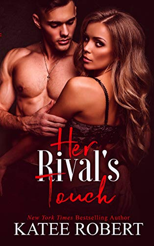 Her Rival's Touch (Island of Ys Book 2) by [Robert, Katee]