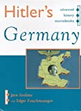 Hitler's Germany, Jane Jenkins and Edgar Joseph Feuchtwanger, 0719585546