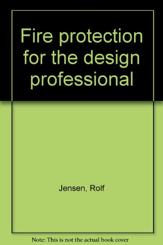 Fire protection for the design professional