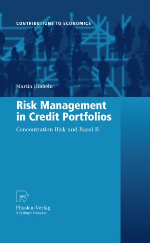 Risk Management in Credit Portfolios: Concentration Risk and Basel II (Contributions to Economics) Pdf