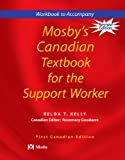 Mosby's Canadian Textbook for the Support Worker, Sorrentino, Sheila A., 0779699645