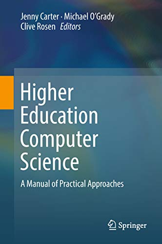 (Higher Education Computer Science: A Manual of Practical Approaches)