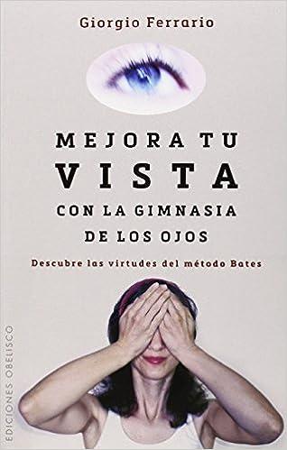 Mejora Tu Vista Con La Gimnasia De Los Ojos SALUD Y VIDA ...