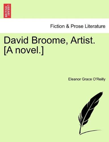Download David Broome, Artist. [A novel.] PDF