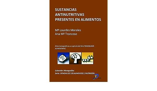 Sustancias antinutritivas presentes en los alimentos (Este ...