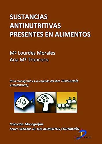 Sustancias antinutritivas presentes en los alimentos (Este capitulo ...