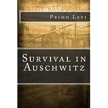 survival in auschwitz essay