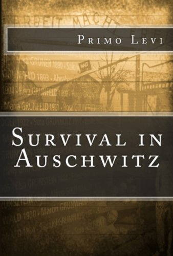 essay on primo levi survival in auschwitz Free essay: the reawakening, by primo levi, is a sequel to his first novel, survival in auschwitz it is a deeply powerful memoir of his liberation from the.