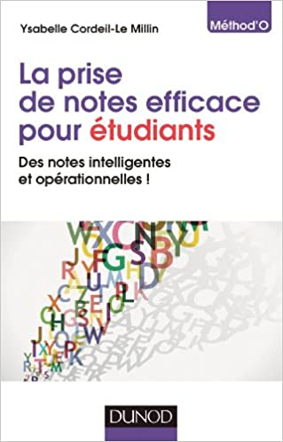 La prise de notes efficace pour étudiants: Des notes intelligentes et opérationnelles ! pdf, epub ebook