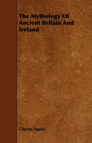 Download The Mythology of Ancient Britain and Ireland pdf