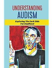 Understanding Audism: Exploring The Dark Side For Deafhood: Deaf Community