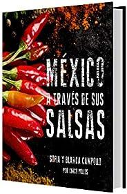 México a Través de sus Salsas, Libro de Recetas, Salsas Mexicanas, Recetas Originales.Recetario Mexicano, Libr