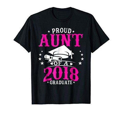 Proud Aunt Of A Class 2018 Graduate T shirt Graduation Gift