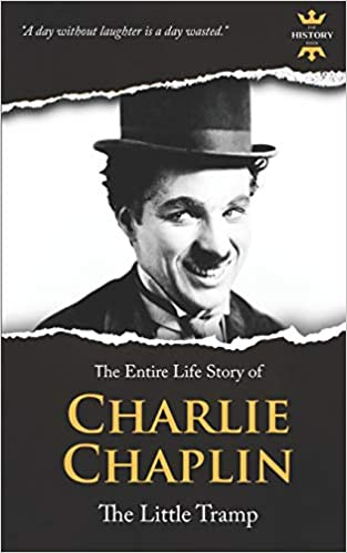 Charlie Chaplin The Silent Little Tramp Great Biographies The