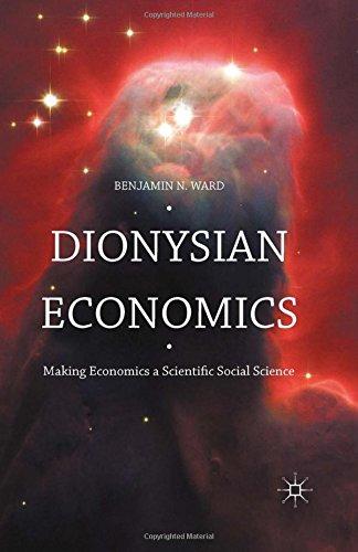 Dionysian Economics: Making Economics a Scientific Social Science