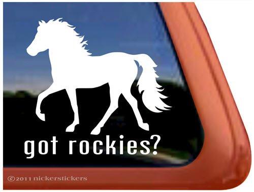 Got Rockies? Rocky Mountain Horse Trailer Vinyl Window Decal Sticker