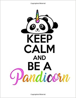 keep calm and be a pandicorn magical and cute panda notebook diary