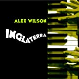 Alex Wilson - Pega' En Inglaterra