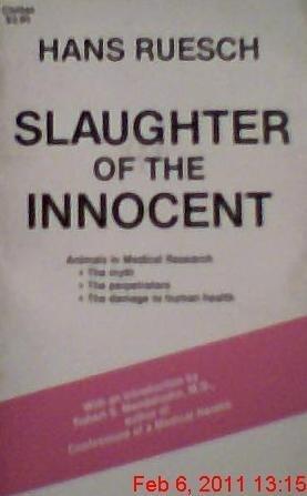 Slaughter of the innocent by Hans Ruesch (1983-05-03)