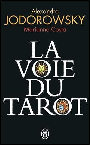 La Voie du Tarot Jodorowski
